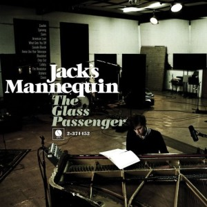Jacks Mannequin: The Glass Passenger