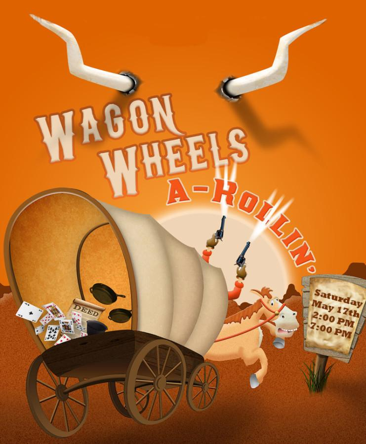Wagon Wheels-a-Rollin' set for May 17
